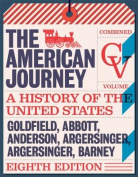 American Journey, The, Combined Volume, Books a la Carte Edition Plus New Myhistorylab for U.S. History -- Access Card