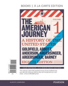 American Journey, The, Volume 1, Books a la Carte Edition Plus New Myhistorylab for U.S. History -- Access Card Package