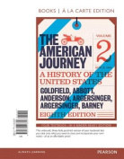 American Journey, The, Volume 2, Books a la Carte Edition Plus New Myhistorylab for U.S. History -- Access Card Package
