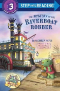 Mystery of the Riverboat Robber