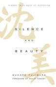 Silence and Beauty