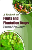 Text Book on Fruit & Plantation Crops