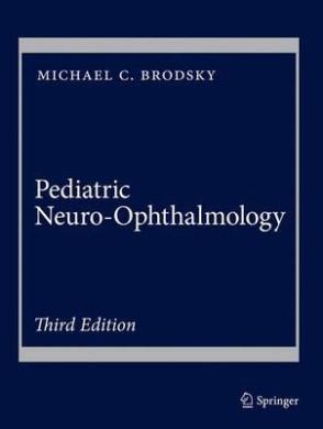 Pediatric Neuro-Ophthalmology: 2016