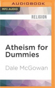 Atheism for Dummies [Audio]
