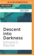 Descent Into Darkness [Audio]