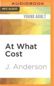At What Cost [Audio]