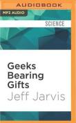 Geeks Bearing Gifts [Audio]