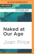 Naked at Our Age [Audio]