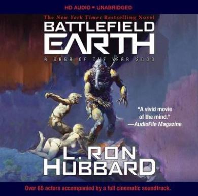 Battlefield Earth: Pulse-Pounding Sci-Fi Action Unabridged Audio Book