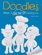 Doodles When I Grow Up Coloring Fun