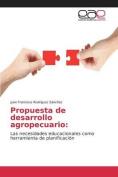 Propuesta de Desarrollo Agropecuario [Spanish]
