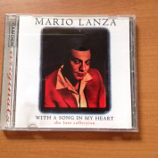 Mario Lanza With A Song In My Heart - The Love Collection