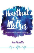 Heartbeat of a Mother
