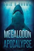 Megalodon Apocalypse