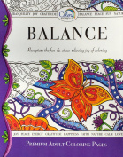 Colour Your Way to Balance Adult Colouring Book Pages - Thick High Quality Loose Pages - USA Made. Fun & Stress-relieving Colouring - Best for Watercolours, Markers, Pencils