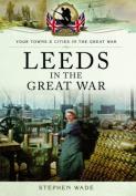 Leeds in the Great War