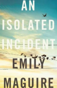An Isolated Incident