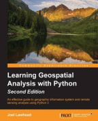 Learning Geospatial Analysis with Python, 2nd Edition