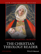 The Christian Theology Reader, 5E