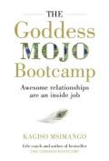 The goddess mojo bootcamp