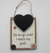 Pounds to go Until I Reach my Goal Chalkboard Countdown Wooden Keepsake Plaque