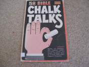 58 Bible CHALK TALKS