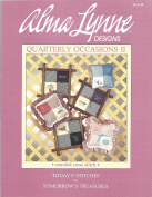 Alma Lynn Designs Quarterly Occasions II Counted Cross Stitch Brochure Easter, Congratulations, Happy Father's & Mother's Day, Gone Fishin', On The Road Again, Alphabet, Numbers ALX-36