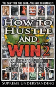 How to Hustle and Win, Part Two
