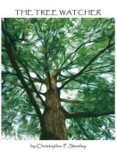 The Tree Watcher