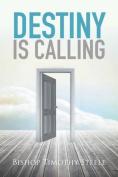 Destiny Is Calling