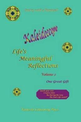 Kaleidoscope: Life's Meaningful Reflections, Volume 2: One Great Gift