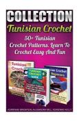 Tunisian Crochet Collection