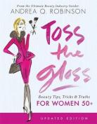 Toss the Gloss