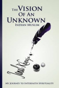 The Vision of an Unknown Indian