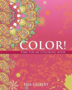 Color! Time for Me Coloring Book