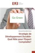 Strategie de Developpement Durable-Quel Role Pour L'Expert Comptable? [FRE]