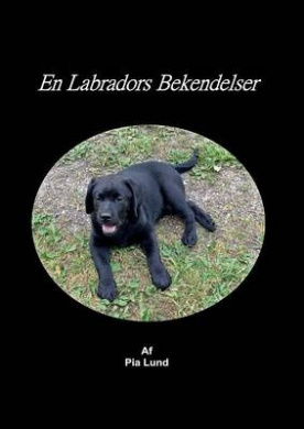 En Labradors Bekendelser