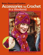Accessories To Crochet In A Weekend