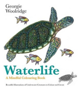 Waterlife - A Mindful Colouring Book