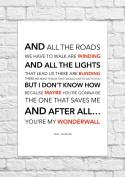 Oasis - Wonderwall - Lyrical Song Art Poster - Unframed Print