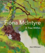 Fiona Mcintyre: A Tree Within