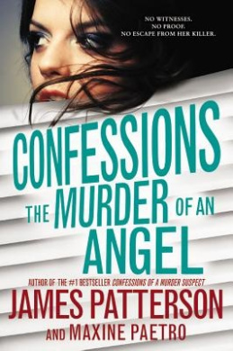 Confessions: The Murder of an Angel (Confessions)