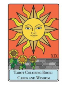 Tarot Coloring Book - Cards and Wisdom