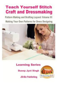 Teach Yourself Stitch Craft and Dressmaking Pattern Making and Drafting Layout