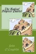 The Radical Progress Quartet