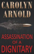 Assassination of a Dignitary