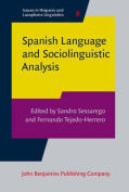 Spanish Language and Sociolinguistic Analysis