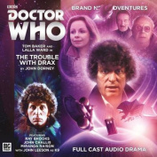 The Trouble with Drax (Doctor Who [Audio]