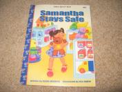 Samantha Stays safe