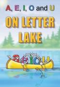 A, E, I, O and U on Letter Lake